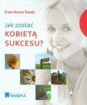Jak zostać kobietą sukcesu