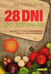 28 Dni Do Zdrowia. Jak Obniżyć Poziom Cholesterolu I Zrzucić Zbędne Kilogramy