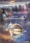 Transerfing Rzeczywistości Naprzód w przeszłość! Tom III