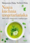 Nowa kuchnia wegetariańska.