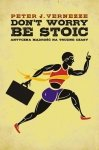 Don't Worry Be Stoic