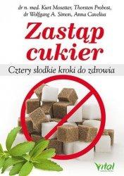 Zastąp cukier Cztery słodkie kroki do zdrowia