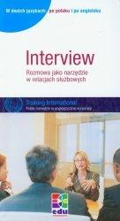 Interview Rozmowa jako narzędzie w relacjach służbowych