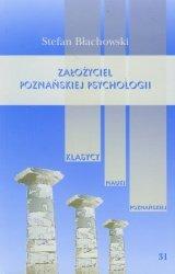 Założyciel poznańskiej psychologii