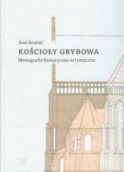 Kościoły Grybowa Monografia historyczno-artystyczna