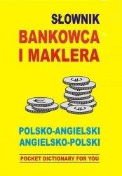 Słownik bankowca i maklera polsko angielski angielsko polski