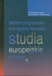 Minima programowe a programy kierunku studia europejskie w Polsce