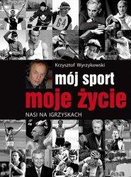 Mój sport moje życie