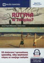 Rutyna w związku? Audiobook