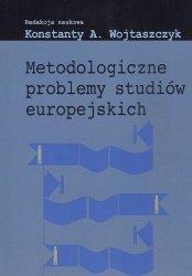Metodologiczne problemy studiów europejskich