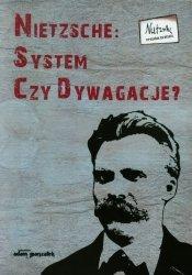 Nietzsche System czy dywagacje tom 2
