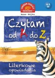Czytam od A do Z Literkowe opowiadania