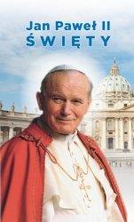 Jak Paweł II Święty