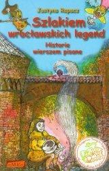 Szlakiem wrocławskich legend