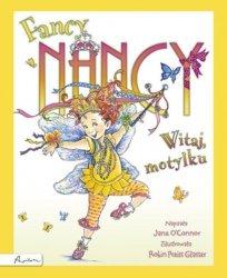 Fancy Nancy Witaj motylku