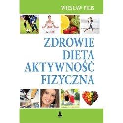 Zdrowie, dieta, atywność fizyczna