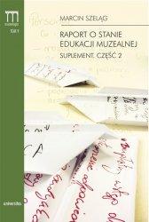 Raport o stanie edukacji muzealnej Suplement Część 2