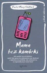 Mama bez komórki