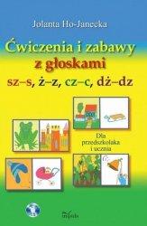 Ćwiczenia i zabawy z głoskami sz-s, ż-z, cz-c, dż-dz