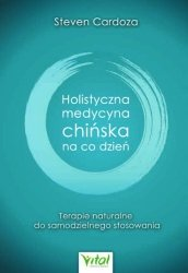 Holistyczna medycyna chińska na co dzień