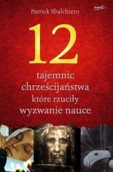 12 tajemnic chrześcijaństwa które rzuciły wyzwanie nauce