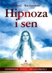 Hipnoza i sen. Odmienne stany świadomości