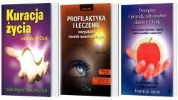 Kuracja życia metodą dr Clark Profilaktyka i leczenie wszystkich chorób nowotworowych