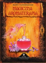 Magiczna aromaterapia