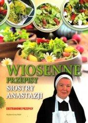 Wiosenne przepisy siostry Anastazji