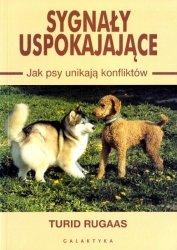 Sygnały uspokajające Jak Psy unikają konfliktów