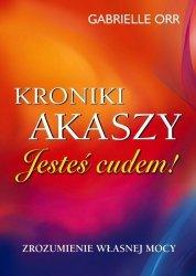 Kroniki Akaszy Jesteś cudem