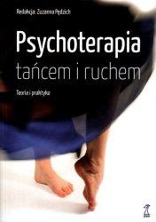 Psychoterapia tańcem i ruchem. Teoria i praktyka
