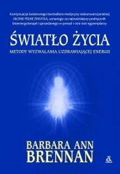 Światło życia metody wyzwalania uzdrawiającej energii