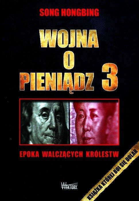 Wojna o pieniądz Tom I-IV