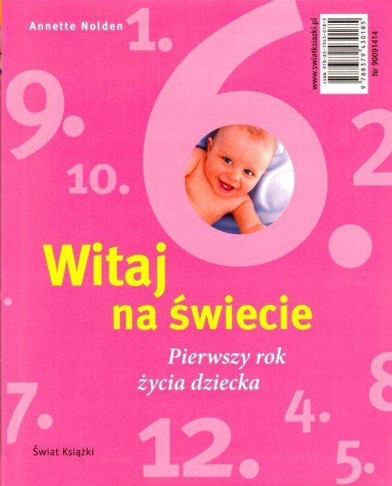 Ciąża Tydzień po tygodniu Witaj na świecie