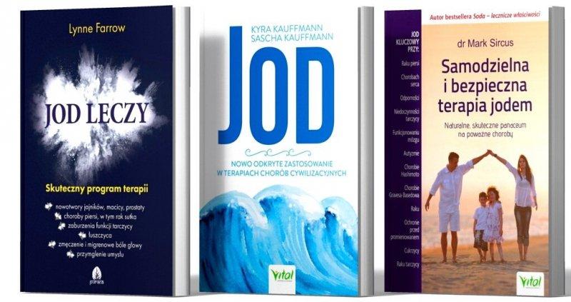 Jod leczy Jod Nowo odkryte zastosowanie Samodzielna i bezpieczna terapia jodem