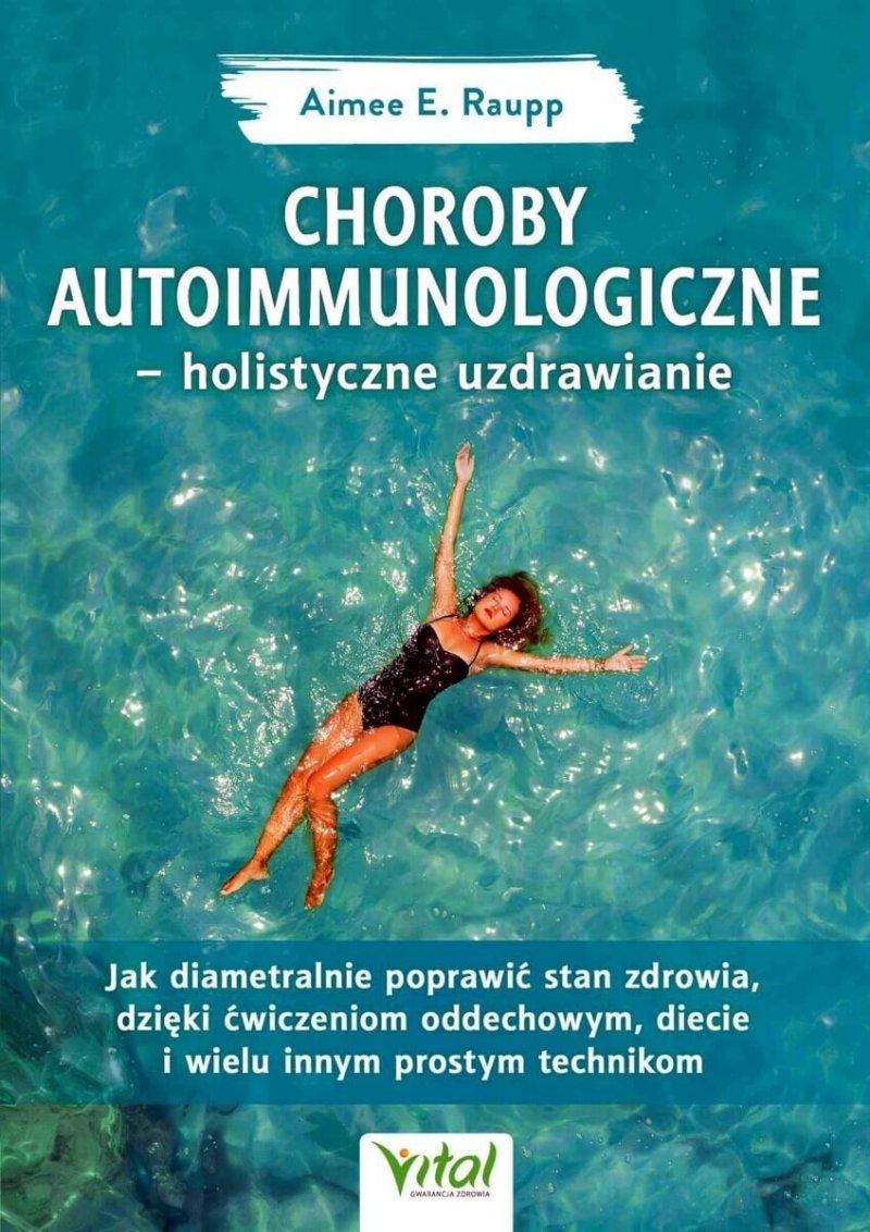 Choroby autoimmunologiczne holistyczne uzdrawianie