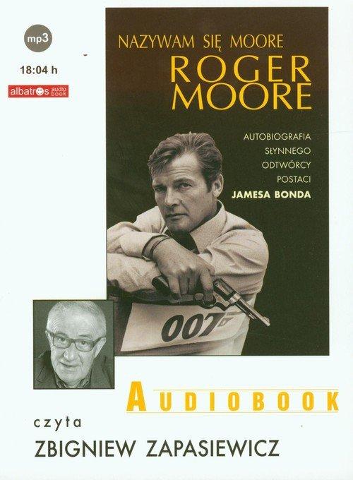 Nazywam się Moore Roger Moore Audiobook