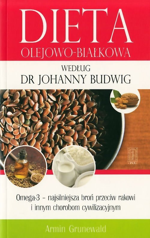 Dieta olejowo białkowa według dr Johanny Budwig