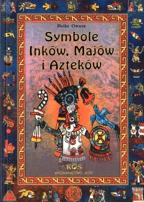 Symbole Inków Majów i Azteków