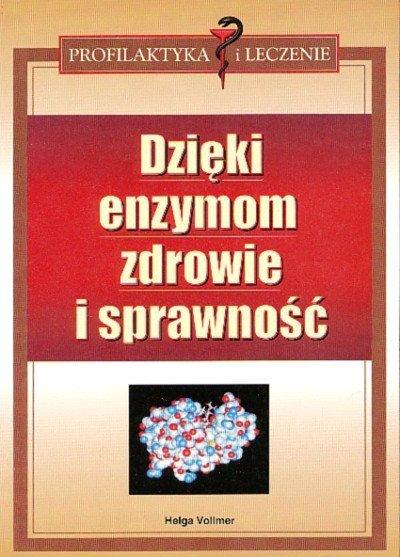 Dzięki enzymom zdrowie i sprawność