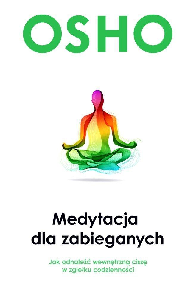 Medytacja dla zabieganych