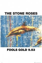 Stone Roses Fools Gold - plakat