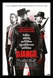 Django unchained life, liberty and the pursuit of vengeance - obraz w ramie