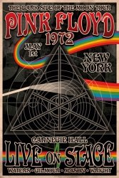 Pink Floyd - The Dark Side of the Moon - Tour New York 1972 - plakat