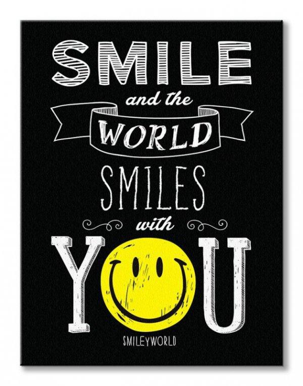 Smile and the World Smiles With You - obraz na płótnie