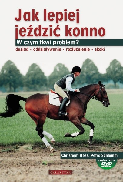 KSIĄŻKA Jak lepiej jeździć konno - płyta DVD gratis 24H