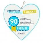 Drewniana tabliczka 90 urodziny w kształcie serca Wszystkiego najlepszego z okazji 90 urodzin... Biała