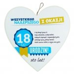 Drewniana tabliczka 4 cm 18 urodziny w kształcie serca Wszystkiego najlepszego z okazji 18 urodzin... Biała