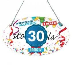 Drewniana tabliczka w kształcie owalu druk UV z napisem Wszystkiego najlepszego z okazji 30 lat